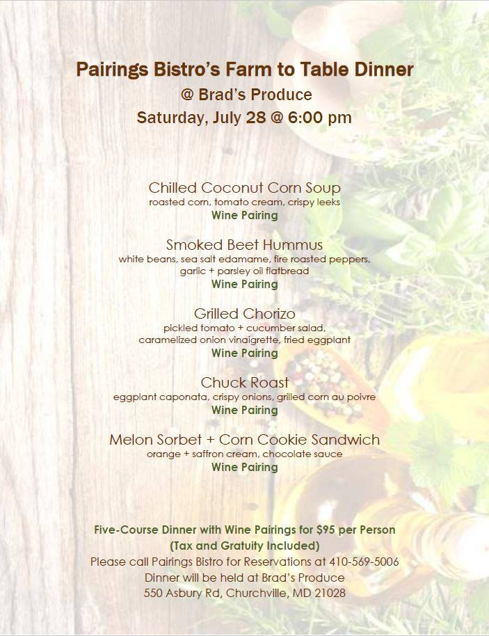 Pairings Bistros Farm To Table Dinner At Brads Farm Market - Farm and table reservations